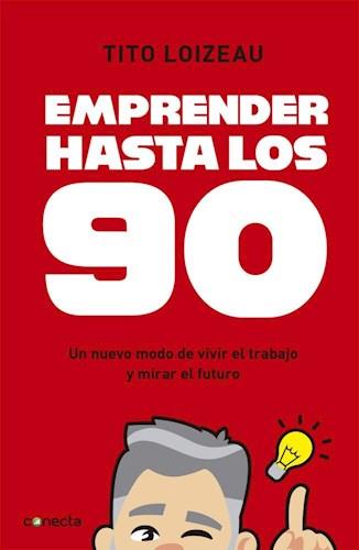 Libro Emprender Hasta Los 90
