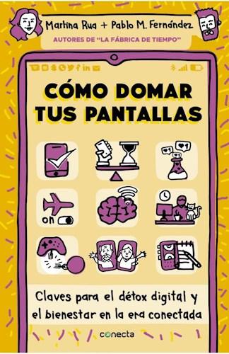 Libro Como Domar Tus Pantallas
