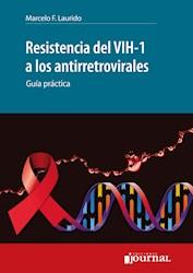 E-Book Resistencia Del Vih-1 A Los Antirretrovirales (E-Book)