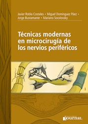 Papel Técnicas Modernas En Microcirugía De Los Nervios Periféricos