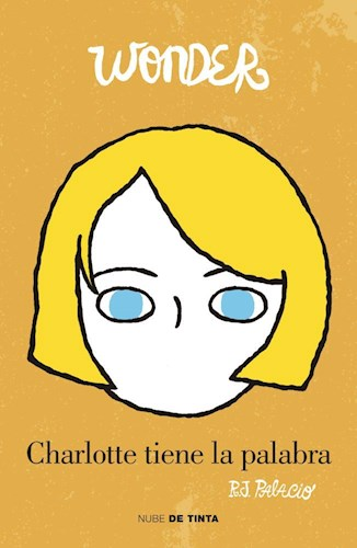 Libro Charlotte Tiene La Palabra  ( Libro 4 De La Saga Wonder )