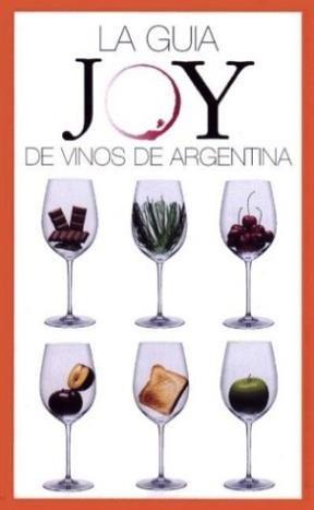 Papel Guia Joy De Vinos Argentinos, La