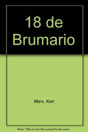 Libro El 18 Brumario De Luis Bonaparte