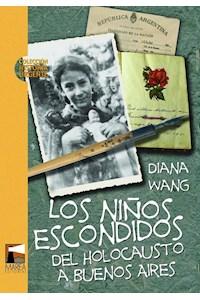 Papel Los Niños Escondidos (Del Holocausto A Buenos Aires)