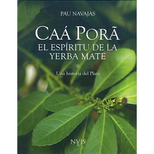 Papel CAA PORA. EL ESPIRITU DE LA YERBA MATE.