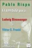 Papel SENTIDO PARA LUDWIG BINSWANGER Y VIKTOR FRANKL