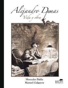 E-book Alejandro Dumas: Vida y obra