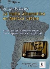 Libro La Radio Alternativa En America Latina