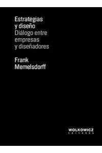 Papel Estrategias Y Diseño. Diálogo Entre Empresas Y Diseñadores