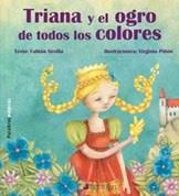 Libro Triana Y El Ogro De Todos Los Colores