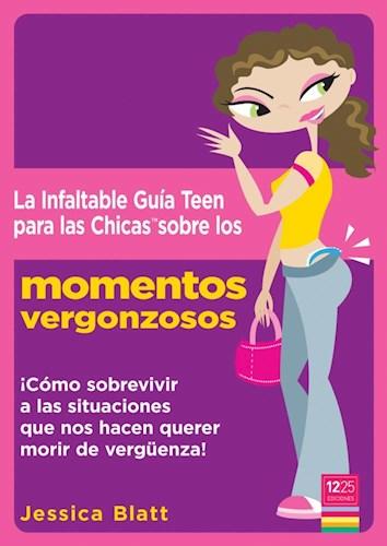 papel La infaltable guía teen para las chicas sobre los momentos vergonzosos