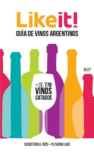 Libro Like It Guia De Vinos Argentinos