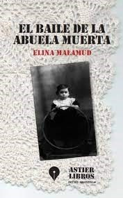 LIBRO EL BAILE DE LA ABUELA MUERTA