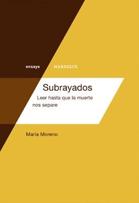 Papel SUBRAYADOS LEER HASTA QUE LA MUERTE NOS SEPARE