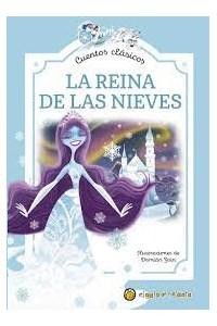 Papel La Reina De Las Nieves - Col. Mis Primeros Cuentos Clásicos
