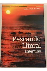 Papel Pescando Por El Litoral Argentino