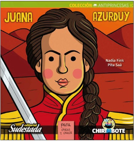 Papel Coleccion Antiprincesas - Juana Azurduy
