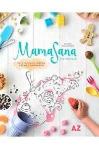 Papel Mamasana En Familia : Recetas Para Crecer, Crar Y Compartir - Novedad 2020