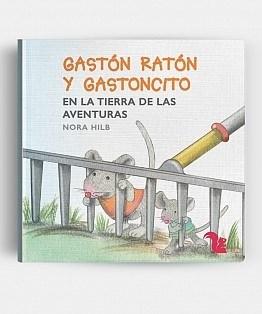 Libro Gaston Raton Y Gastoncito En La Tierra De Las Aventuras