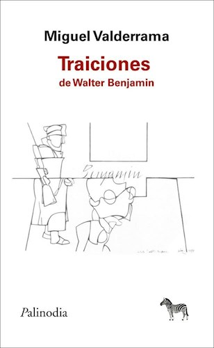 Papel Traiciones De Walter Benjamin