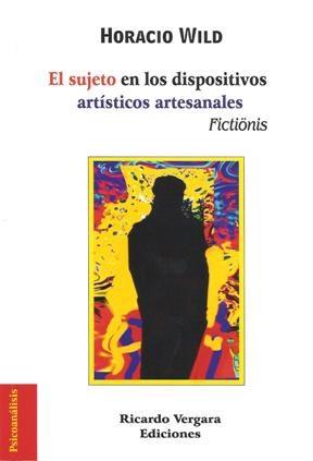 Papel EL SUJETO EN LOS DISPOSITIVOS ARTISTICOS ARTESANALES