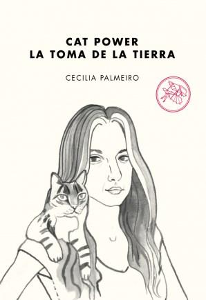 Libro Cat Power .La Toma De La Tierra