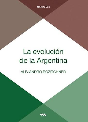 Libro La Evolucion De La Argentina
