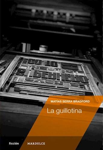 Libro La Guillotina