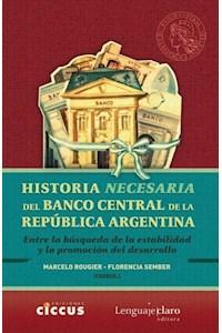 Papel Historia Necesaria Del Banco Central De La República Argentina