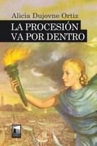 Libro La Procesion Va Por Dentro
