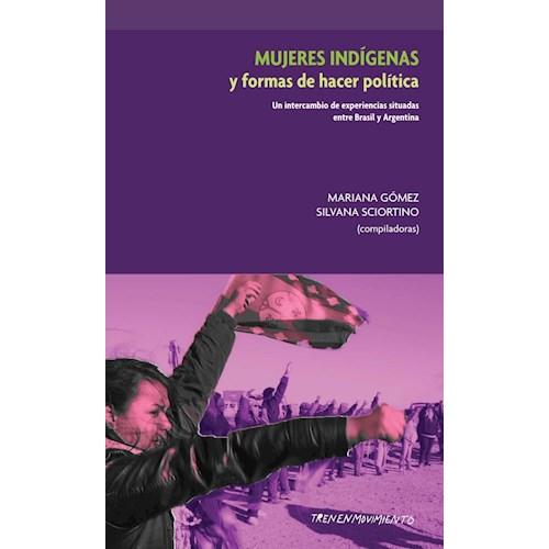 Papel MUJERES INDÍGENAS Y FORMAS DE HACER POLÍTICA