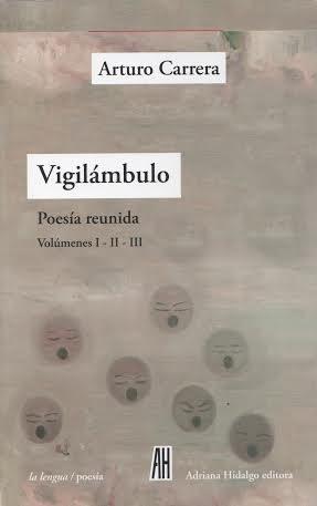 Papel VIGILAMBULO POESIA REUNIDA ARTURO CARRERA