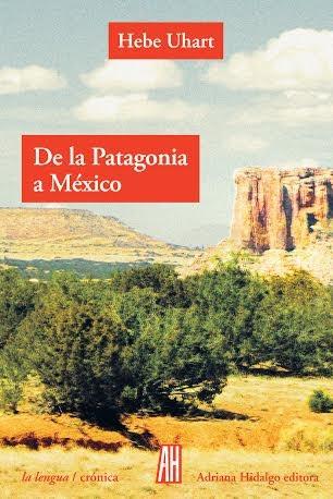 Libro De La Patagonia A Mexico