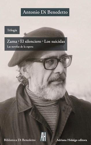 Libro Trilogia : Zama - El Silenciero - Los Suicidas