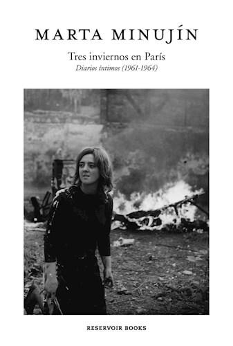 Papel TRES INVIERNOS EN PARIS DIARIOS INTIMOS [1961-1964]