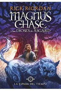 Papel La Espada Del Tiempo (Magnus Chase Y Los Dioses De Asgard 1)