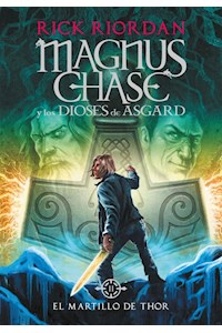 Papel Martillo De Thor, El (Magnus Chase Y Los Dioses De Asgard  2)