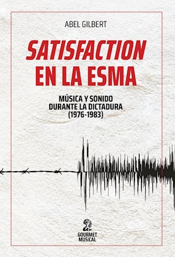 LIBRO SATISFACTION EN LA ESMA
