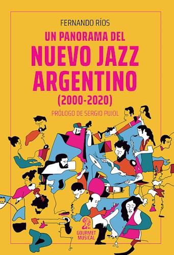 LIBRO UN PANORAMA DEL NUEVO JAZZ ARGENTINO (2000-2020)