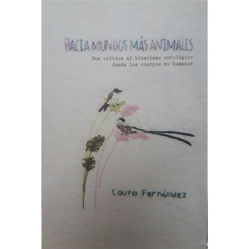 Papel HACIA MUNDOS MÁS ANIMALES