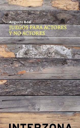 Libro Juegos Para Actores Y No Actores