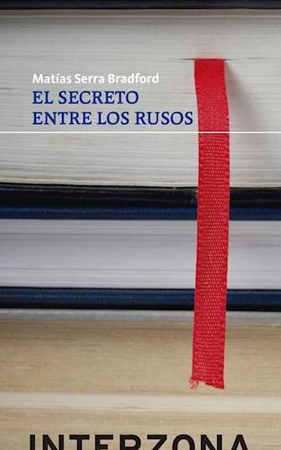 Libro El Secreto Entre Los Rusos