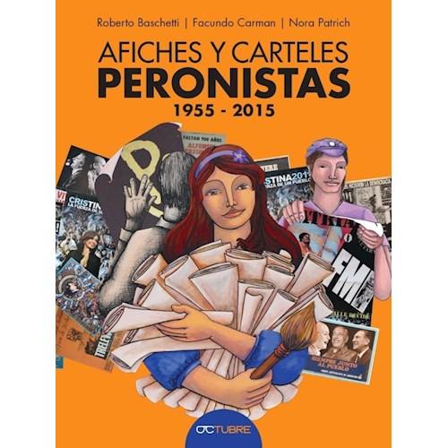 Papel AFICHES Y CARTELES PERONISTAS 1955-2015
