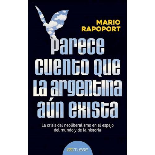 Papel PARECE CUENTO QUE LA ARGENTINA AÚN EXISTA