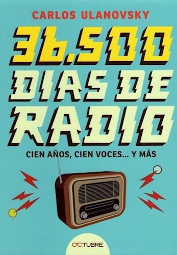 Libro 36.500 Dias De Radio