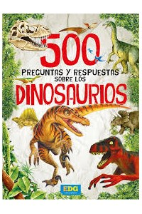 Papel 500 Preguntas Y Respuestas Sobre Los Dinosaurios