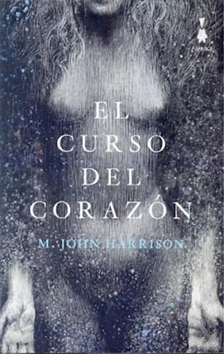 Libro El Curso Del Corazon