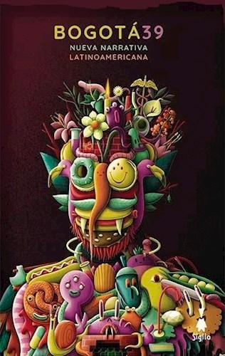 Libro Bogota 39 . Nueva Narrativa Latinoamericana