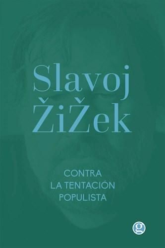 Libro Contra La Tentacion Populista