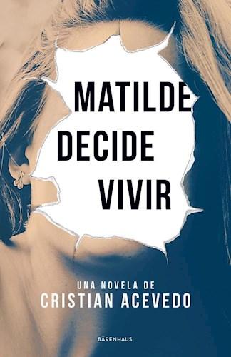 LIBRO MATILDE DECIDE VIVIR